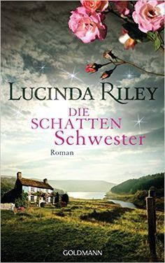 Die Schattenschwester: Roman - Die sieben Schwestern Band 3: Amazon.de: Lucinda…
