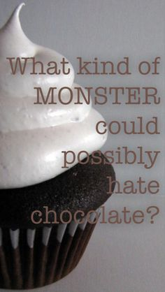 Will Herondale, Clockwork Angel quote! And btw I hate chocolate also!