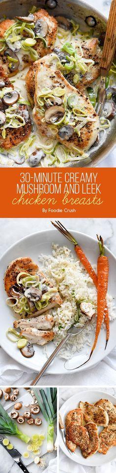 30-Minute Creamy Mushroom and Leek Chicken Breasts