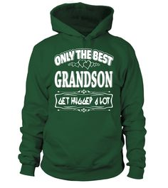 Only the best Grandson  get hugged a lot  #birthday #october #shirt #gift #ideas #photo #image #gift #costume #crazy #nephew #niece