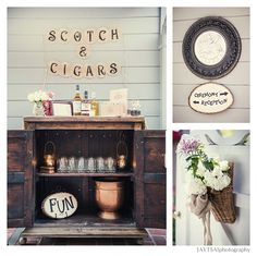 Scotch and Cigars Bar. I don't think this set up specifically but we are definitely having an area designated for scotch and cigars
