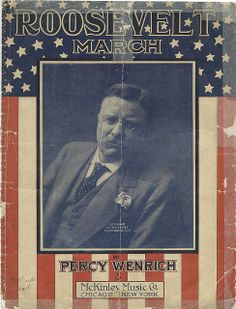 Roosevelt March by Percy Wenrich Cornell University, Rough Riders, Political Party, Historian, Archaeology, Novels, March, Politics, Baseball Cards