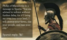 Sparta's badass laconic wit