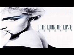 Madonna The Look Of Love (Extended Mix) - YouTube