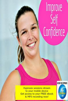 Self Confidence & Weight Management Self confidence is a quality, attribute and characteristic of someone who has self-assuredness about their ability, judgment Online Hypnosis, Improve Self Confidence, Lose Weight, Weight Loss, Willpower, Free Ebooks, Free Gifts, Deep, Reading
