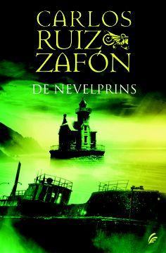 Carlos Luis ZAfon, De Nevelprins