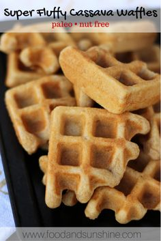 Super Fluffy Cassava Waffles made with Otto's Naturals Cassava Flour (paleo, nut-free) | Food and Sunshine