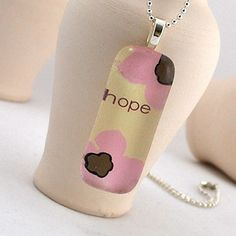 Hope...it pulls us through.  Flower Power Pink Hope by allthatweare on Etsy, $15.00