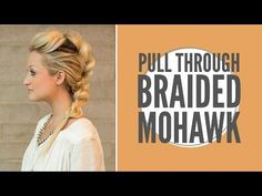 Confessions of a Hairstylist Hair Blog by Jenny Strebe: Pull Through Mohawk Braid hair tutorial