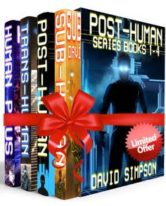Free Kindle Book For A Limited Time : Post-Human Series Books 1-4 by David Simpson