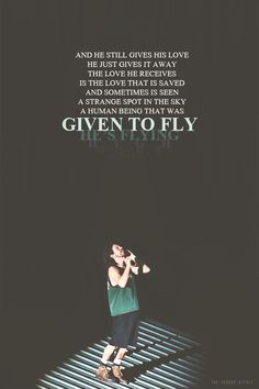 Given to fly ~ my fav <3