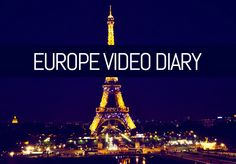 Travel + Fashion Blog: Europe Video Diary is now up on the blog! www.foxyoxiesupernova.blogspot.com