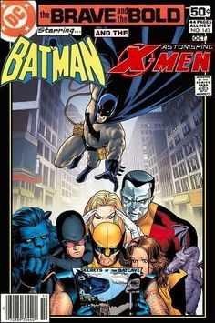 Super-Team Family: The Lost Issues!: Batman and The Astonishing X-Men