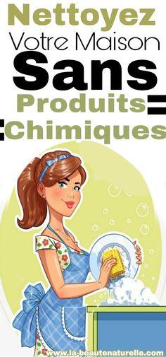Nettoyez votre maison sans produits chimiques #nettoyez #maison