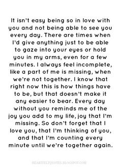 Love Quotes For Him : 29. I love you more than anything and I can't wait to be with you everyday
