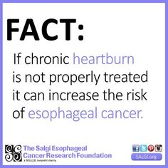 Each year, billions of people experience #heartburn. If heartburn occurs frequently, it could be a symptom of acid #reflux disease which is also known as Gastroesophageal Reflux Disease (GERD). When #GERD is not treated properly, it can increase the risk of esophageal #cancer. Please help us spread this message to as many people as possible by sharing this post. Thank you!  #EsophagealCancerAwareness #EsophagealCancer