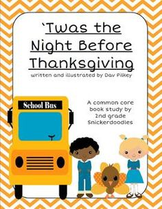 Twas the Night Before Thanksgiving: A Common Core Book Study by 2nd Grade Snickerdoodles $