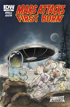 Mars Attacks First Born - Fab! Need some dollar for the 2nd one