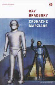 Foto Cover di Cronache marziane, Libro di Ray Bradbury, edito da Mondadori