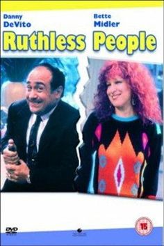 Ruthless People (1986)-Well, let's face it, she's not Mother Teresa. Gandhi would have strangled her.