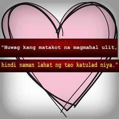Tagalog Quotes, Qoutes, Life Quotes, Patama Quotes, Hugot, My King, It Hurts, Bob, Inspirational