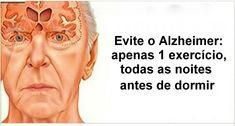 Evite o Alzheimer: apenas 1 exercício, todas as noites antes de dormir   Cura pela Natureza
