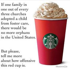 Kinda sad that a Starbucks cup belongs on my Politics board, but that's how fucked up things are right now, that a cup is more important than the well-being of a hungry child. Foster Mom, Foster Care, School Refusal, Starbucks Christmas, Starbucks Cup, Adopting A Child, Hot Coffee, Food For Thought, The Fosters