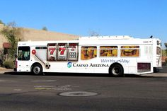 "Full bus wrap for Casino Arizona. ""Win your way"""