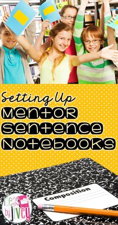 Get tips and tricks for setting up your student mentor sentence notebooks!