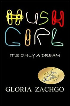 Cover of HUSH GIRL : It's Only a Dream