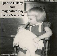 #Spanishsongs for kids: Duérmete mi niño, traditional #Spanishlullaby. Great to use with kids learning Spanish. #Spanishchildrensongs #Spanishlullabies http://www.spanishplayground.net/spanish-lullaby-duermete-mi-nino/
