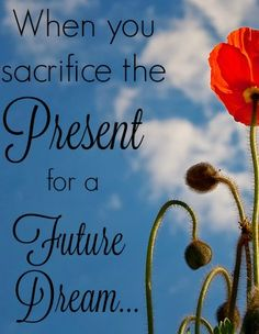 When You Sacrifice the Present for a Future Dream - Imperfect Homemaker Christian Homemaking, Proverbs 31 Woman, Christian Resources, Women Of Faith, Christian Living, Education Quotes, Spiritual Growth, Writing A Book, Things To Think About