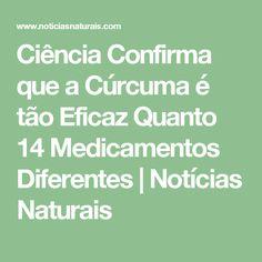 Ciência Confirma que a Cúrcuma é tão Eficaz Quanto 14 Medicamentos Diferentes | Notícias Naturais