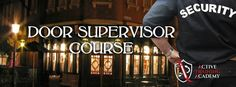 Book your Door Supervision course with Active Training Academy!
