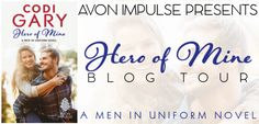 The third book in the ‪#‎sexy‬ ‪#‎MeninUniform‬ series is out! Fall in love with this ‪#‎steamy‬ ‪#‎sweet‬ novel by Codi Gary Hero of Mine Blog Tour, Excerpt, Review & ‪#‎Giveaway‬ - ‪#‎win‬ $25 GC Avon Romance