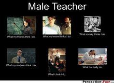 Male Teacher! Male Teachers, Kindergarten, Fiction, Harry Potter, Student, Teaching, Humor, Education, Funny