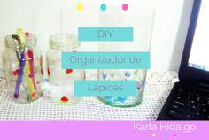 organizador de lapices, organizar, organizar escritorios, ideas para organizar, DIY,tutorial, como hacer, como hacer un organizador de lapices, envases de vidrios, envases decorados