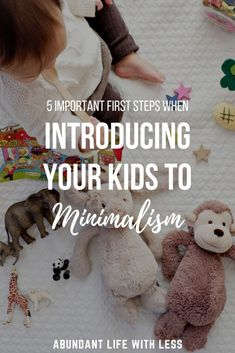 How to become a minimalist with kids | Raising minimalist kids | Minimalist mom | Minimalist family | How to declutter toys | Declutter your life | Minimalism with kids | #minimalismwithkids #minimalism #declutteryourhome #decluttertoys #minimalistmom