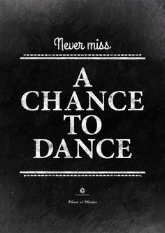 Never miss the chance #dance