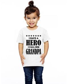 I Have A Hero I Call Him Grandpa Toddler T-shirt