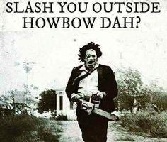 ** Texas Chainsaw Massacre