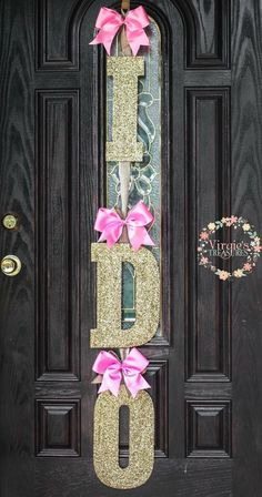 A personal favorite from my Etsy shop https://www.etsy.com/listing/280594912/i-do-bridal-shower-door-decoration-glitz