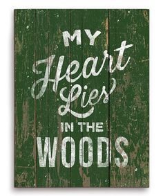 Look at this #zulilyfind! 'My Heart Lies in the Woods' Wall Art by Image Canvas #zulilyfinds