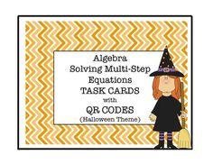 Halloween Algebra Fun! Practice solving these Multi-Step Equations with task cards with QR Codes - Halloween Theme