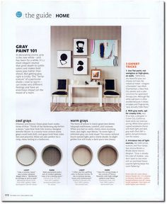 Real Simple October 2010------A complete guide to Grays and their color behind the color (blue gray, purple gray, true gray, etc).