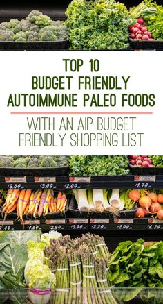 Top 10 AIP Budget Friendly Foods & AIP Friendly Shopping List