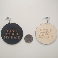 Don't Touch My Hair Earrings. Comes in 3 colors: Brown, Black and Natural.   #donttouchmyhair   Shop our entire collection of Afrocentric and Natural Hair earrings and jewelry at http://www.EthnicEarring.com
