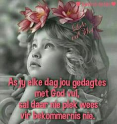 Gedagtes & God x bekommernis Goeie More, Afrikaans Quotes, Pet Accessories, Christianity, Good Morning, Qoutes, Prayers, Religion, Blessed
