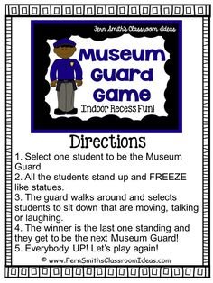 Indoor Recess ~ Museum Guard Directions Fern Smith's Classroom Ideas Indoor Recess ~ Museum Guard Printable Directions Games For Kids Classroom, Group Games For Kids, Class Games, Kindergarten Games, School Games, Classroom Ideas, Daycare Games, Children Games, Drama Games For Kids