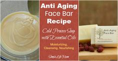Anti Aging Face Bar Recipe with essential oils by Simple Life Mom